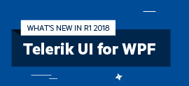 Telerik UI for WPF R1 2018 Fluent Theme, PivotGrid, FileDialogs & More_270x123
