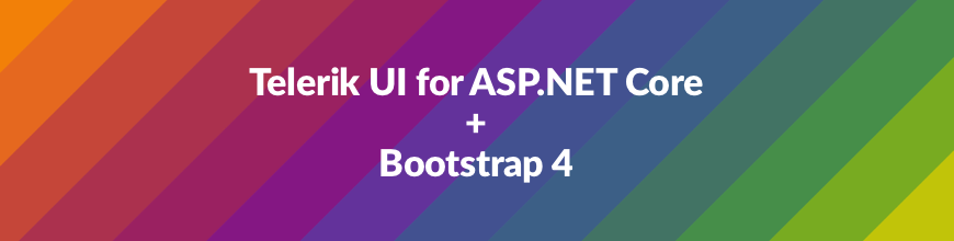 Telerik UI for ASP.NET Core + Bootstrap 4