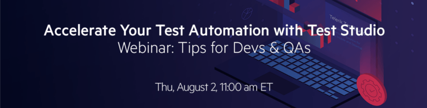 Accelerate Your Test Automation with Test Studio Webinar_870_220