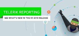 New Features and Improvements in Telerik Reporting R3 2018_270x123