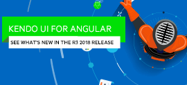 Whats New for Angular in the R3 2018 Release of Kendo UI_270x123-