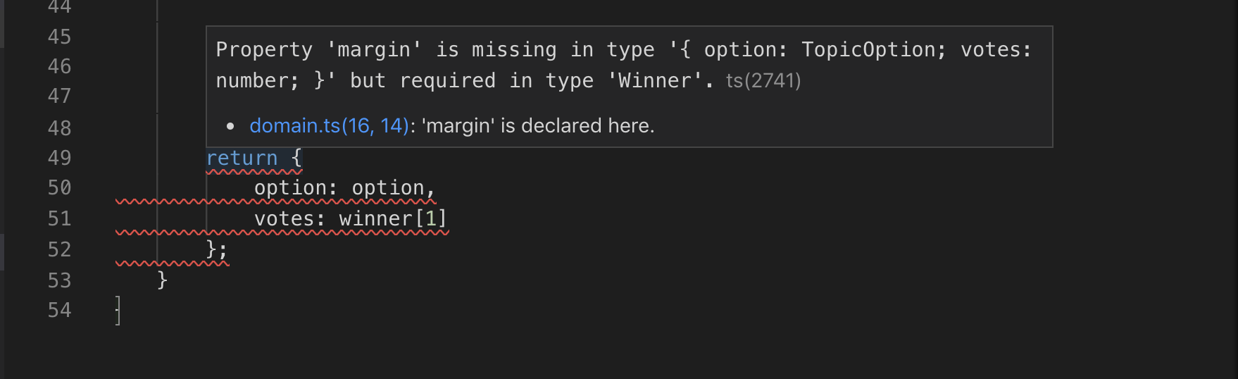 Visual Studio Code: Property 'margin' is missing but required in type 'Winner'