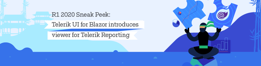 Telerik UI for Blazor & Telerik Reporting Join Forces this January_870x220
