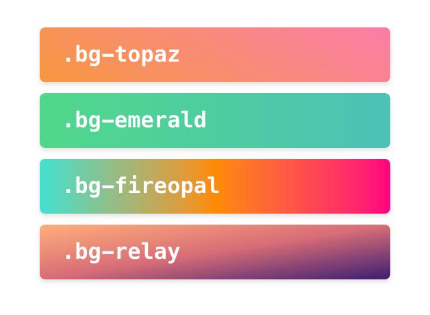 Four gradient color blocks: .bg-topaz, .bg-emerald, .bg-fireopal, .bg-relay