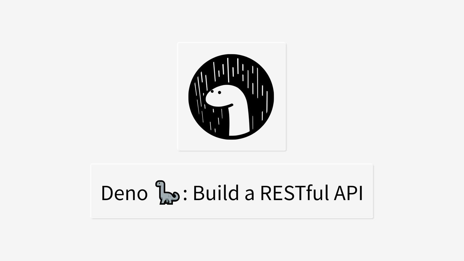 Build a RESTful API with Deno
