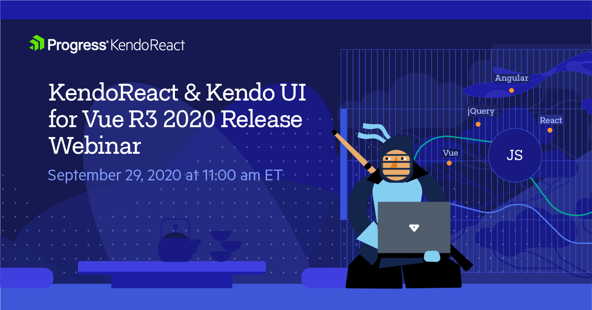 Kendo UI for React Vue R3 2020 Webinar