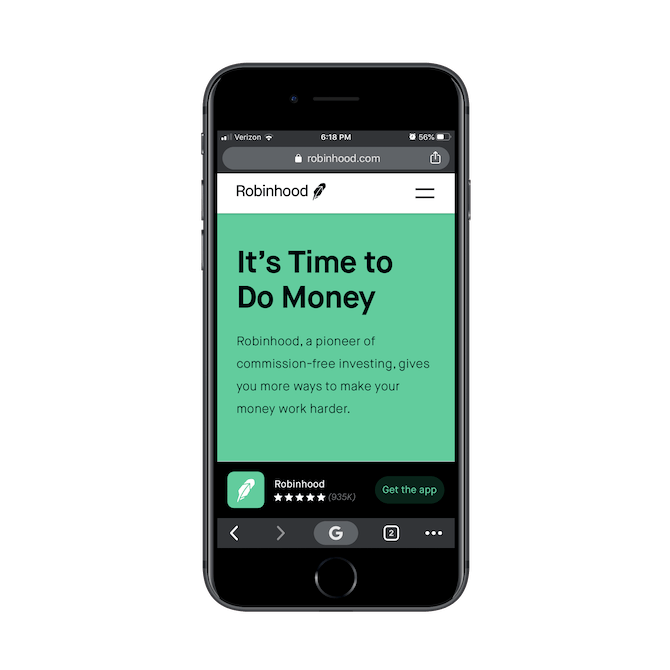 "The Robinhood PWA skips the ""Sign Up"" button and instead clearly promotes the mobile app with a sticky bar at the bottom of the page."