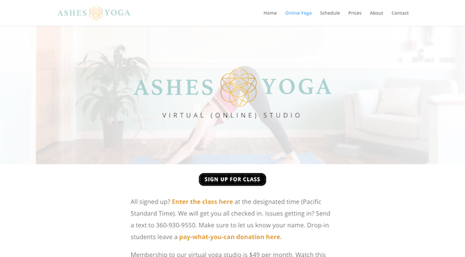 "Ashes Yoga advertises itself as a ""Virtual (Online) Studio"" and sells passes to its Zoom yoga classes through the website."