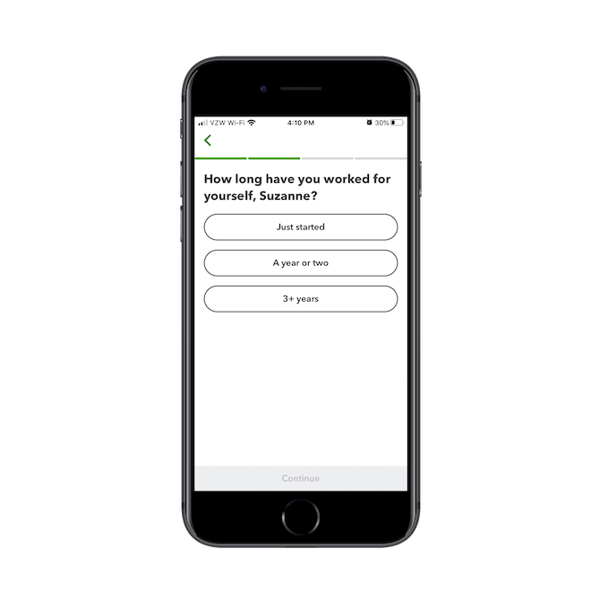 """The QuickBooks Self-Employed app asks new users how long they've worked for themselves. """"Just started"""", """"A year or two"""", or """"3+ years""""."""