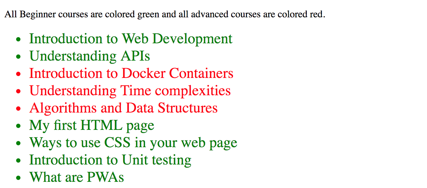 In the same course list, with some of the courses shown in green and some in red, the courses are all in a larger font.