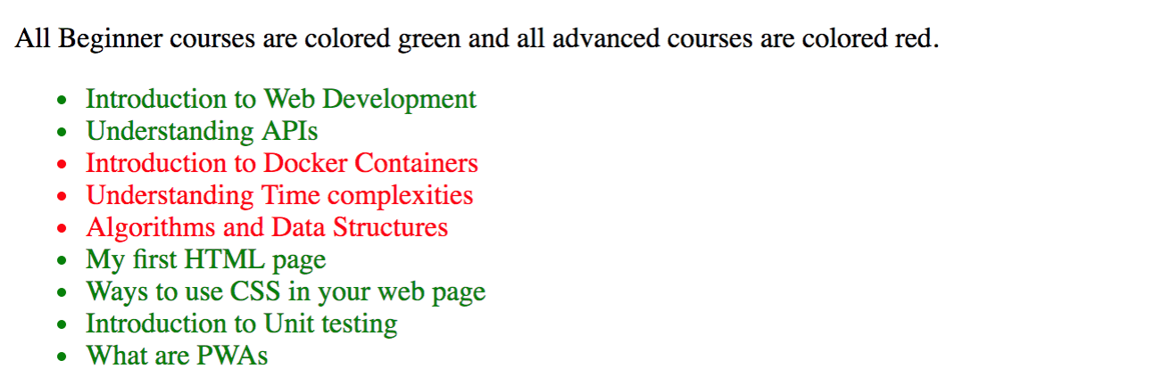 In the same course list, now some of the courses are shown in green and some in red.