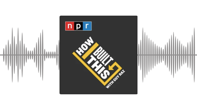 An overview of the How I Built This Podcast with Guy Raz.