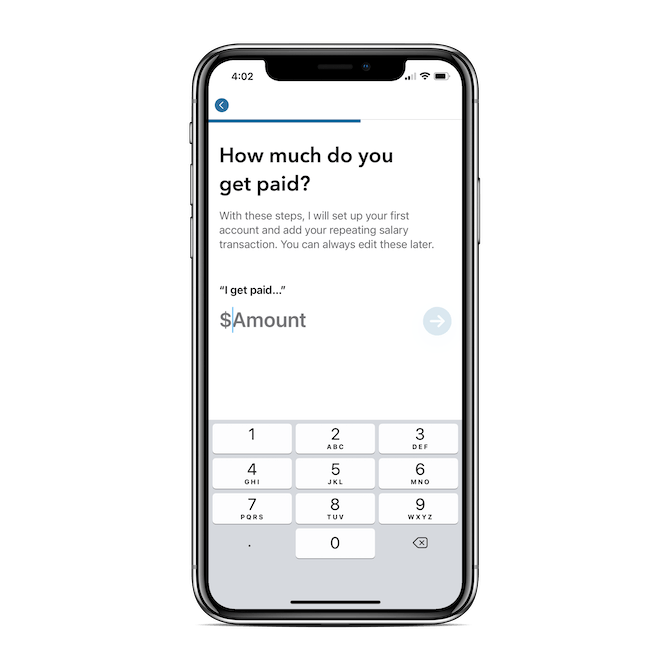 MoneyCoach asks users 'How much do you get paid?' and then provides an open-ended field with a numeric keyboard to provide the answer.