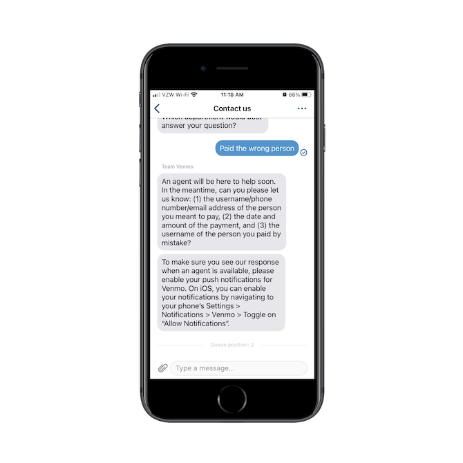 Venmo's chatbot connects its mobile users to the right departments while handling the initial intake questionnaire, asking for username, date, payment amount, etc.