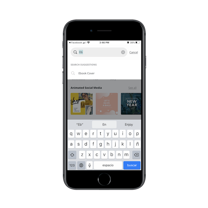 "The Canva mobile app search bar comes with predictive functionality. When a user types ""Eb"", it automatically predicts that they're looking for ""Ebook Cover""."