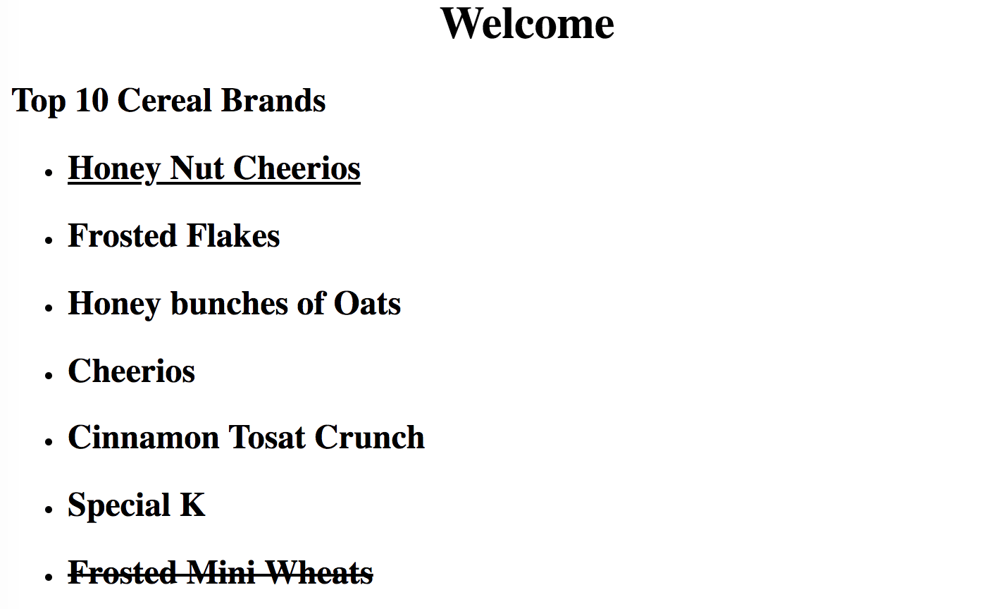 Top 10 Cereal Brands: Honey Nut Cheerios at the top of the list is underlined. Five others are listed. Then Frosted Mini Wheats is struck through at the bottom of the list.