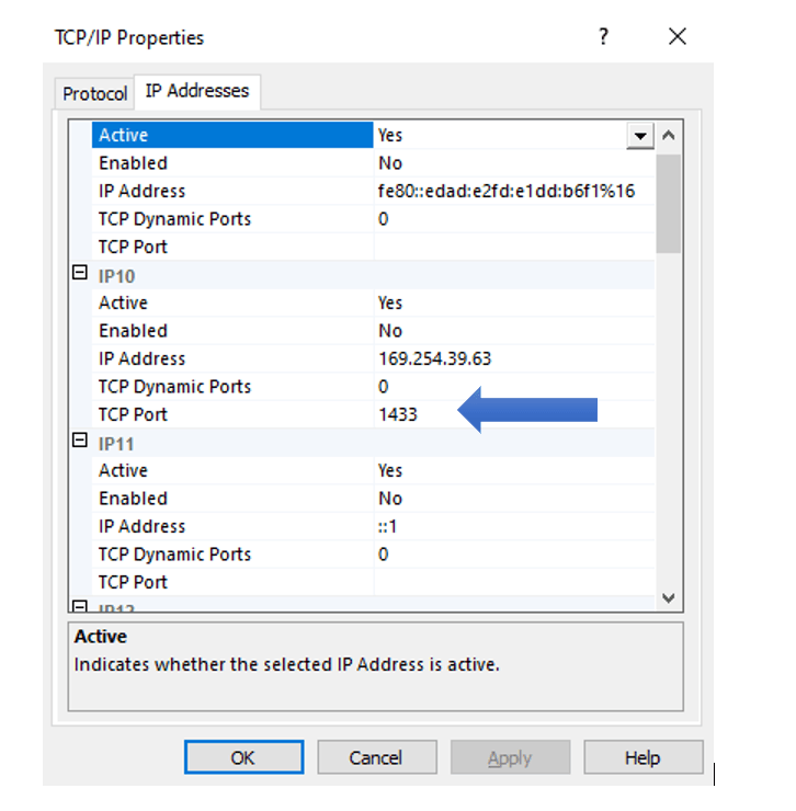 TCP/IP properties window, under IP Addresses tab, under IP10, TCP Port 1433