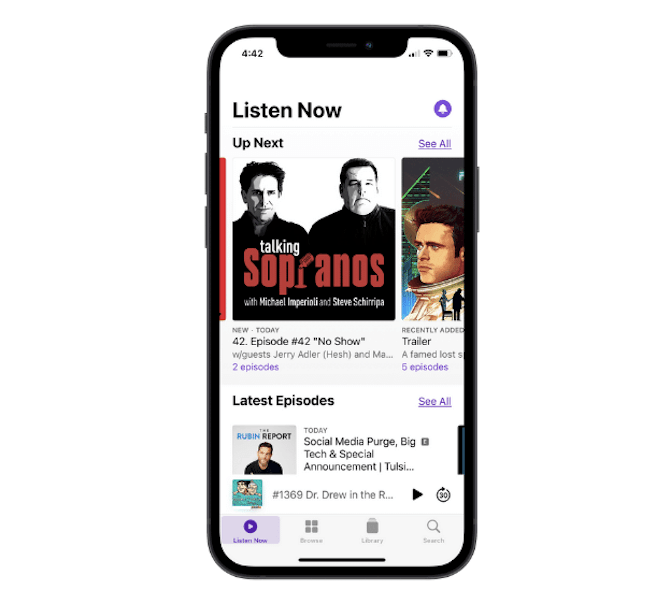The Apple Podcasts app design is user-first. The navigation includes useful tabs for Listen Now, Browse, Library and Search. And the content shows subscribed content like Talking Sopranos podcast.