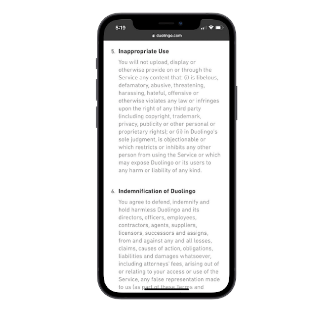 Duolingo's mobile app provides information on its privacy policy in a clear and readable format with headers for things like 'Inappropriate Use' and 'Indemnification of Duolingo'.