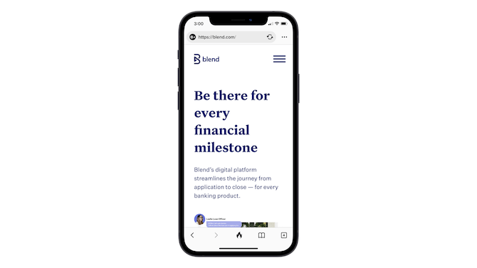 """Part of the hero image is visible on the Blend mobile website. """"Be there for every financial milestone"""" headline is present as is a brief description of the banking product."""