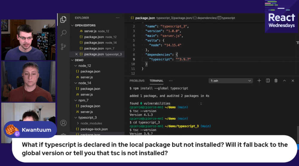 React Wednesdays featuring Volta answering a question on what will happen if typescript is declared in the local package but not installed.