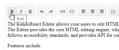 By default, the KendoReact Editor uses English language for tools and tooltips. Hovering over the B button, for example, shows a tooltip with 'Bold'.