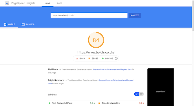 PageSpeed Insights gives the Boldly mobile site https://www.boldly.co.uk a score of 84.