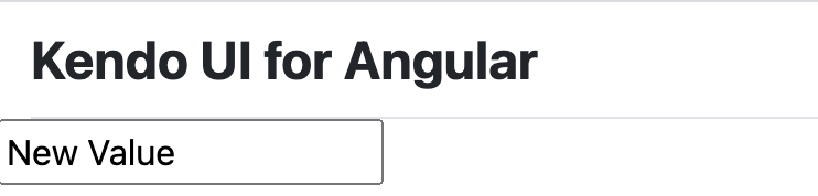 Kendo UI for Angular and a box that says New Value