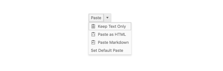 Kendo UI for Angular SplitButton Component. A Paste button also has a dropdown arrow beside it, which has options for Keep text only, Paste as HTML, Paste Markdown, Set default Paste.