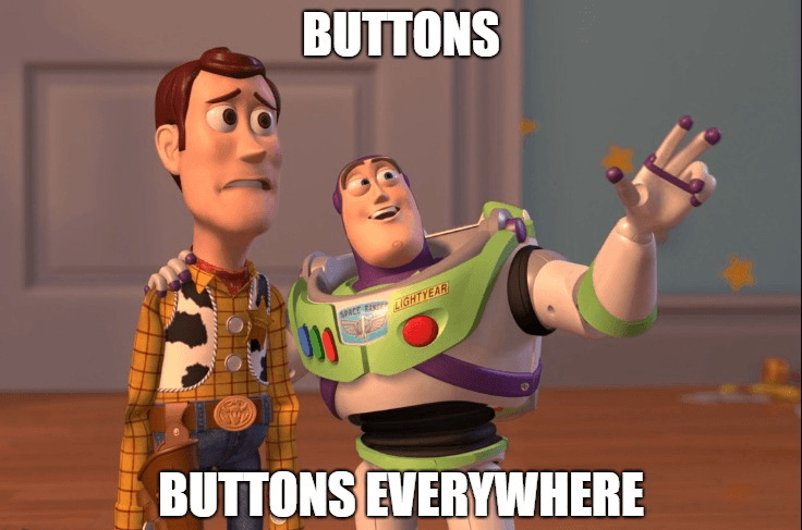 Buttons Everywhere!
