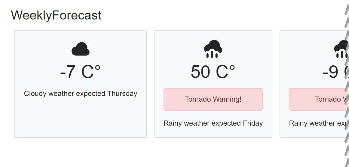 The weekly forecast is rendered with a Tornado warning displayed in the template region of the WeatherDay component.