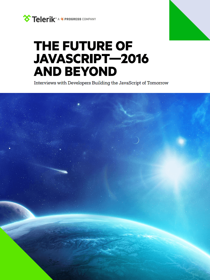 Telerik The Future of JavaScript—2016 and Beyond