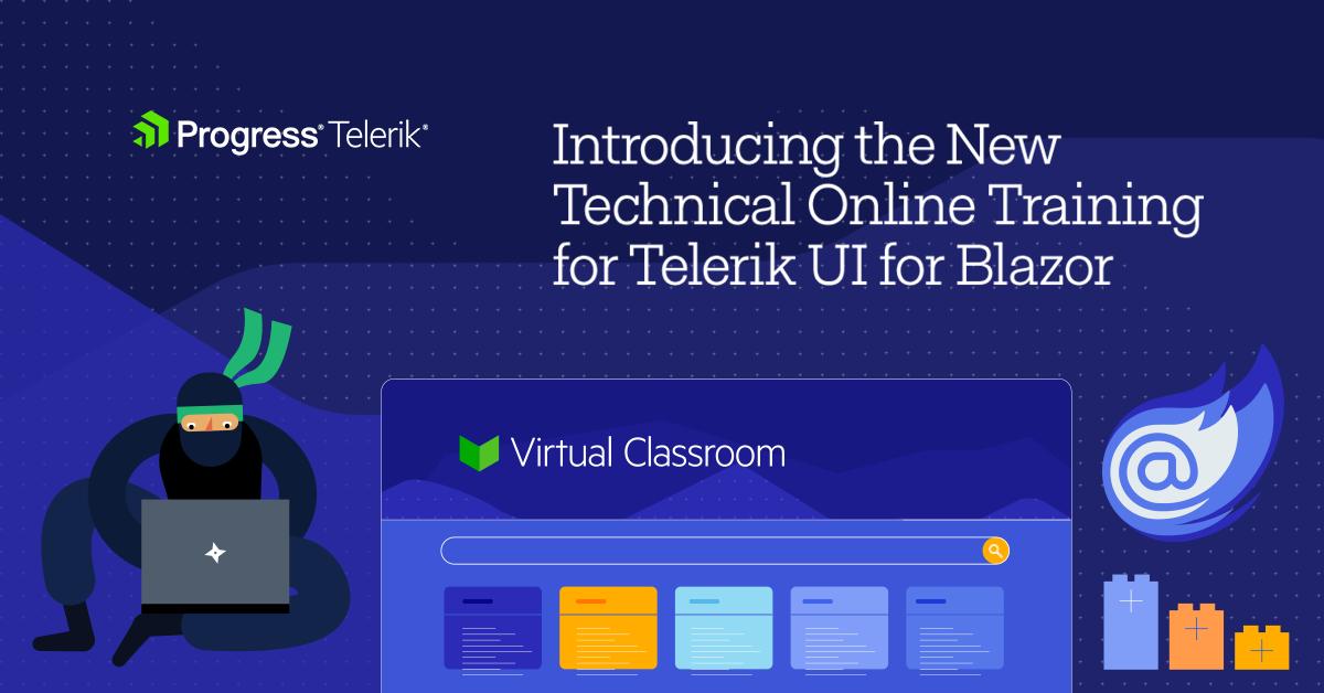 Telerik UI for Blazor Online Technical Training