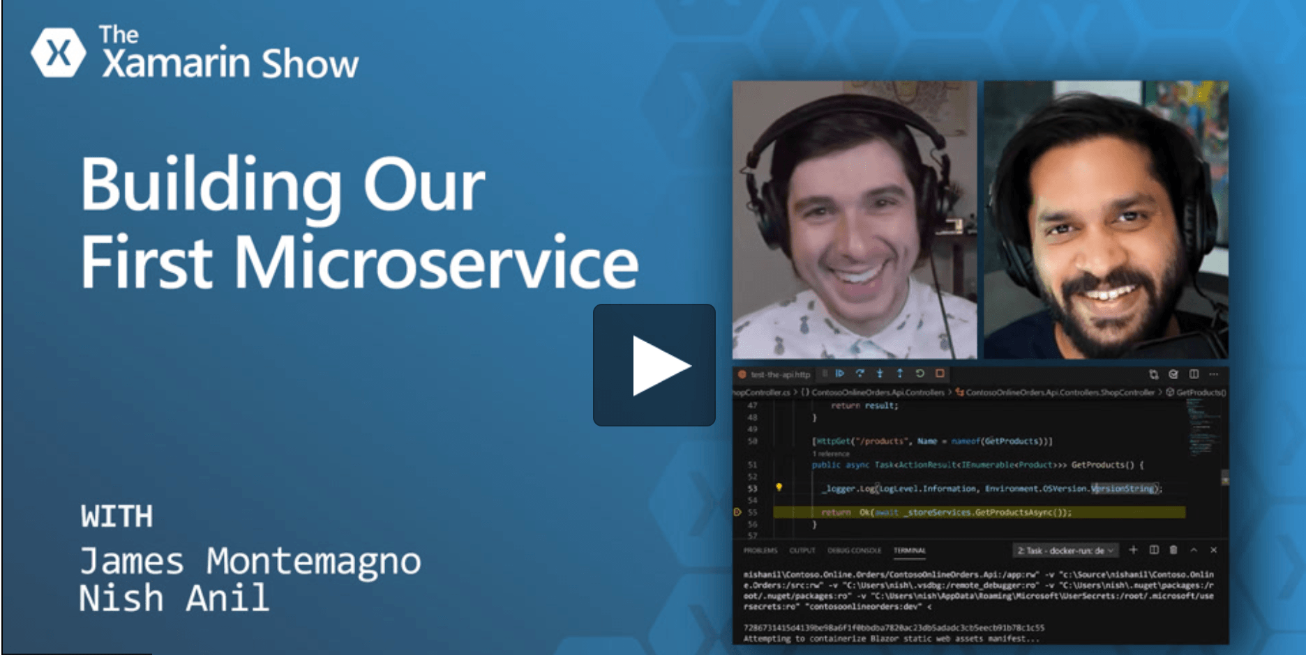 A screengrab of the video of the Xamarin Show episide 'Building Our First Microservice' before it is played.