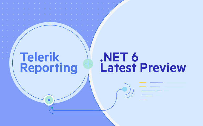 .NET 6 Latest Preview Support