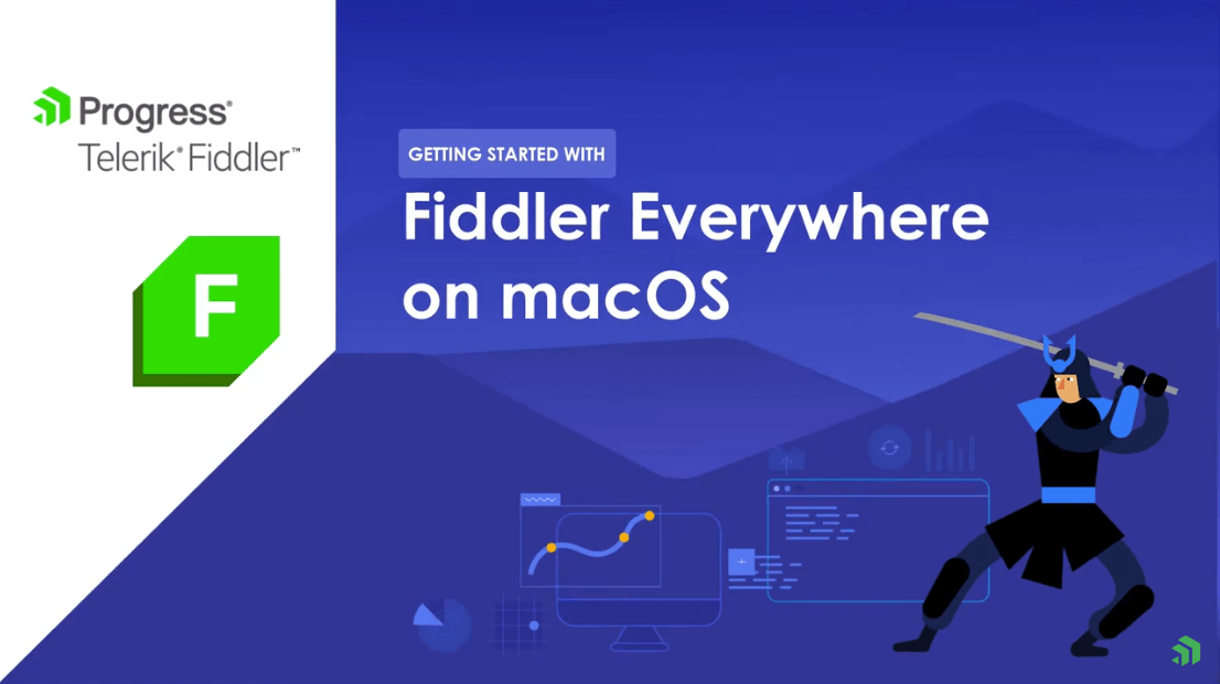 Fiddler Everywhere Quick Start for macOS